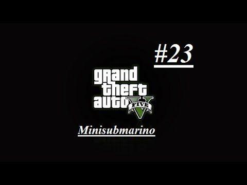 GTA V - Minisubmarino #23