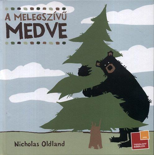 A három könyv (A hebrencs hód, A jámbor jávorszarvas és A melegszívű medve) három szereplője felváltva kap főszerepet a bájos, könnyed humorú, tanulságos, de nagyon is mai mesékben. A szerző, Nicholas Oldland, művészeti diplomát szerzett Kanadában. A könyvek remek, lényegre törő és vidám szövegei mellett a velük összhangban álló egyedi képi világ is része a meghatározó élménynek, amit a könyvek olvasása jelent.  A melegszívű medve című mese arra tanítja meg az olvasót, mekkora hatalma lehet…