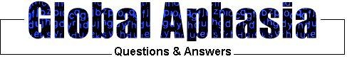 ¿Son las terapias disponibles para la afasia global?     Sí. Un patólogo del habla / lenguaje puede emplear una variedad de métodos para ayudar al paciente a comunicarse. [Ed. Nota: logopedia asistida por ordenador puede ser muy eficaz, cómoda y económica. descripciones de productos y demostraciones gratuitas de Bungalow de software programas de terapia afasia están disponibles en línea. Los programas fueron desarrollados y probados por un terapeuta del habla. ]