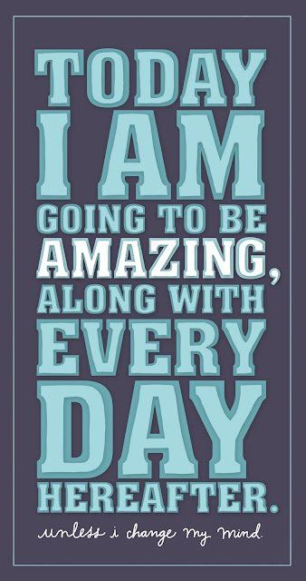 And awesome too...: Life Quotes, Thinking Positive, Daily Reminder, Remember This, Mornings Motivation, Self Confidence, Inspiration Quotes, True Stories, Pictures Quotes