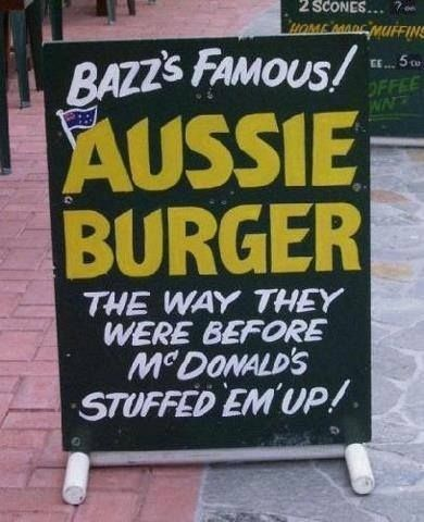 The Famous Aussie Burger. | 47 Signs You'll Only See In Australia