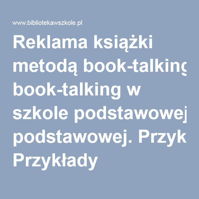 Reklama książki metodą book-talking w szkole podstawowej. Przykłady