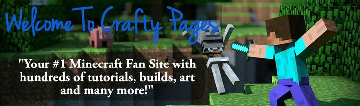 Crafty Pages – The Ultimate Minecraft Fan Site >> minecraft, minecraft servers, minecraft site --> http://craftypages.com