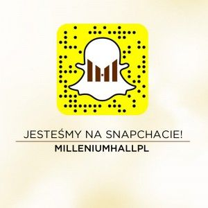 Dołącz do Millenium Hall na obecnie najpopularniejszej aplikacji na świecie! Jesteśmy na #Snapchat!   Znajdziesz nas pod nickiem MILLENIUMHALLPL