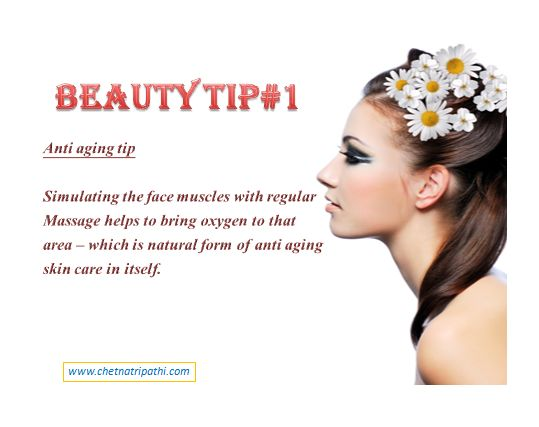 BEAUTY TIP#1 Anti aging tip- Simulating the face muscles with regular massage helps to bring oxygen to that area-which is natural form of anti aging skin care it self. Stay happy,stay healthy. Take…