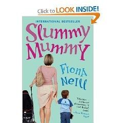 Slummy Mummy by Fiona Neill. Cannot be described as anything but a guilty pleasure. But it was a pleasure.