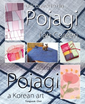 """""""Découverte du Pojagi, l'art Coréen"""" -- Discovered about pojagi at L'aiguille en fête 2015, where they were selling this book with quilts on display. There were some lovely items. I'm curious to learn more about it."""