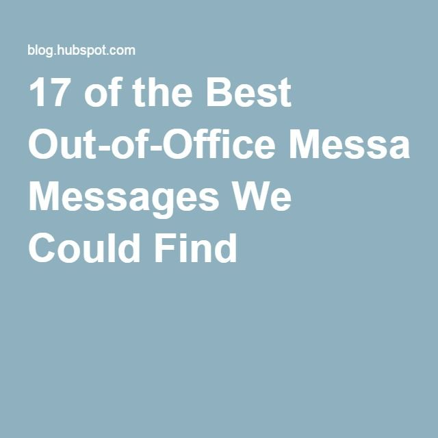 17 of the Best Out-of-Office Messages We Could Find