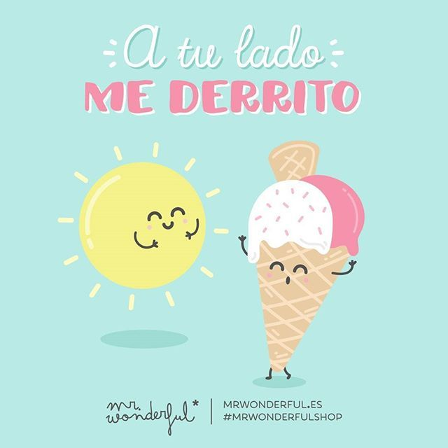 Seguro que tienes bien cerquita a un pibón al que dedicarle este viral #felizviernes #mrwonderfulshop  You make me melt. No doubt you have someone very close by you can dedicate this viral message to on world ice-cream day.