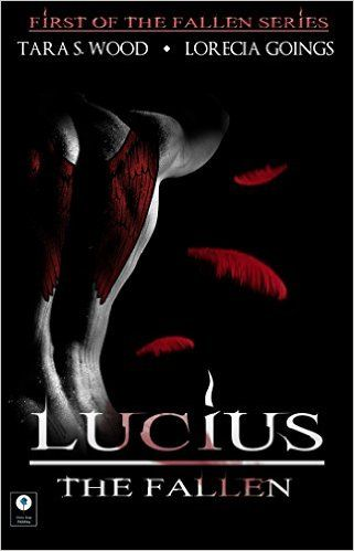 Lucius; The Fallen (The Fallen Series, Book 1) - Kindle edition by Tara S. Wood. Paranormal Romance Kindle eBooks @ Amazon.com.