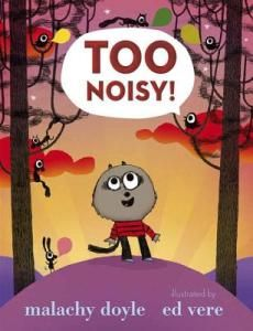 too noisy! / not too noisy noisemakers - This Picture Book Life