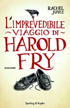 Art & Candy: L'imprevedibile viaggio di Harold Fry- Rachel Joyc...