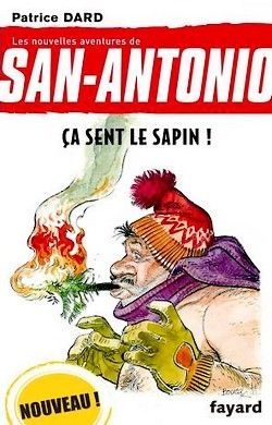 Patrice Dard - San-Antonio 20 - Ça sent le sapin (2010)