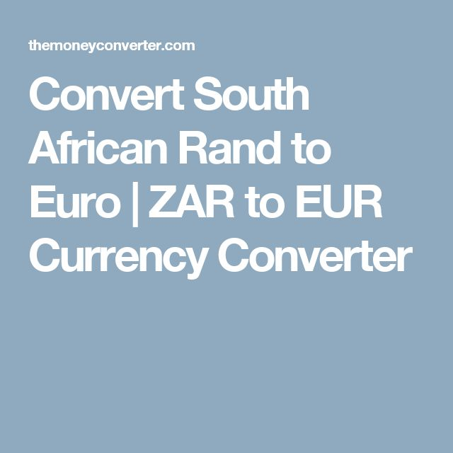 Convert South African Rand to Euro    ZAR to EUR Currency Converter