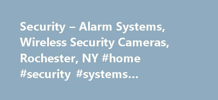 Security – Alarm Systems, Wireless Security Cameras, Rochester, NY #home #security #systems #rochester #ny http://guyana.remmont.com/security-alarm-systems-wireless-security-cameras-rochester-ny-home-security-systems-rochester-ny/  # Rochester, NY Rochester, NY Home and Business Security and Surveillance, Rochester, NY Quality Equipment and Experienced Services from Maximum Security Services Maximum Security Services serves homeowners and businesses in Rochester, New York with a…
