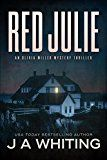Free Kindle Book -   Red Julie (An Olivia Miller Mystery Book 2)