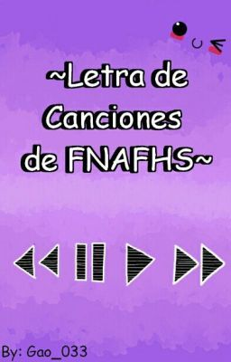 "#wattpad #de-todo Bueno aquí te encontrarás con la letra de todas las canciones de ""FNAFHS"". • Canciones de ""Five Night at Freddy's High School"" de Ed00Chan. • • Serie basada en la saga de video juegos ""Five Night at Freddy's"" creado por Scott Cawthon. • ● Link de la serie: https://www.youtube.com/playlist?list=PLY5..."