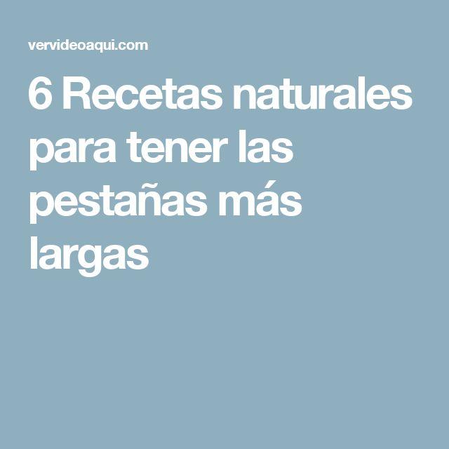 6 Recetas naturales para tener las pestañas más largas