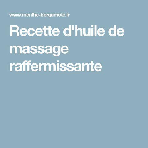 Recette d'huile de massage raffermissante