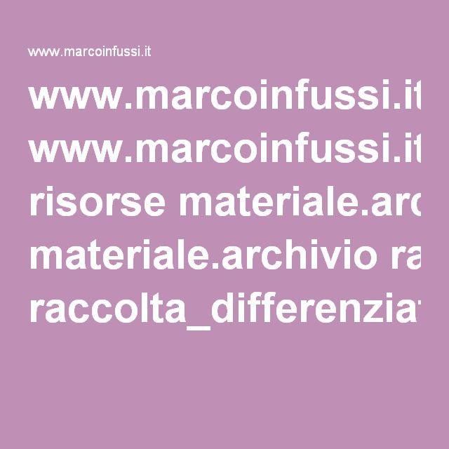 www.marcoinfussi.it risorse materiale.archivio raccolta_differenziata_Cambiare.pdf