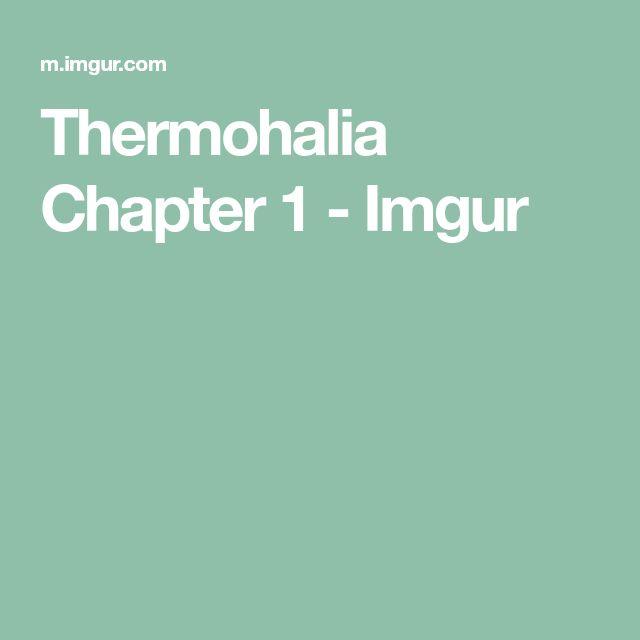 Thermohalia Chapter 1 - Imgur