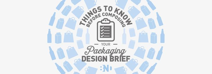 Things to know before composing your Packaging Design Brief... Get this wrong or miss any critical information out and the project can fail at any step, it is vital to leave no stone unturned at the briefing stage.