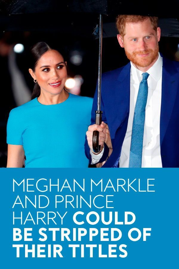 Meghan Markle And Prince Harry Could Be Stripped Of Their Titles Following Oprah Interview In 2021 Prince Harry Prince Harry Interview Meghan Markle