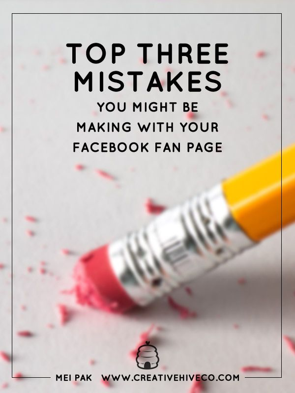After you change these three things you're probably doing wrong on your Facebook fan page, you'll see the immediate positive results!