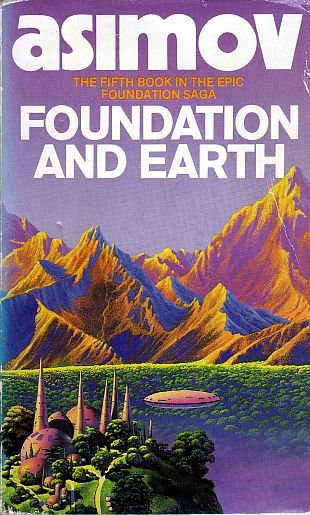 Isaac Asimov - Foundation and Earth