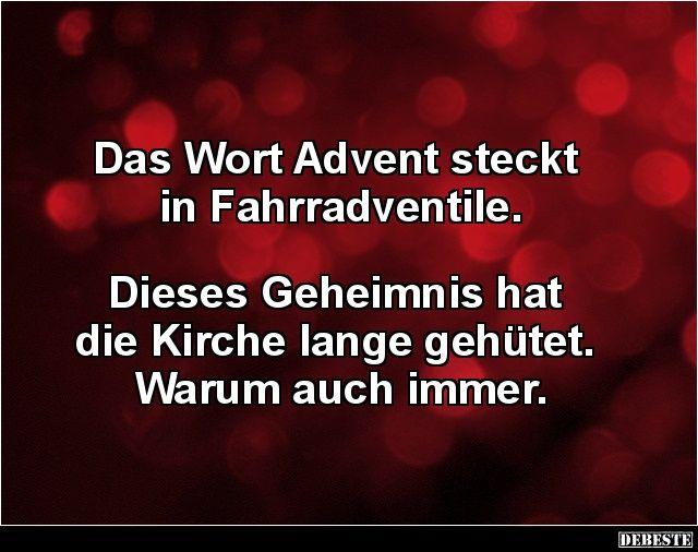 Das Wort Advent Steckt In Fahrradventile Lustige Bilder Spruche Witze Echt Lustig Witzige Spruche Coole Spruche Romantische Spruche