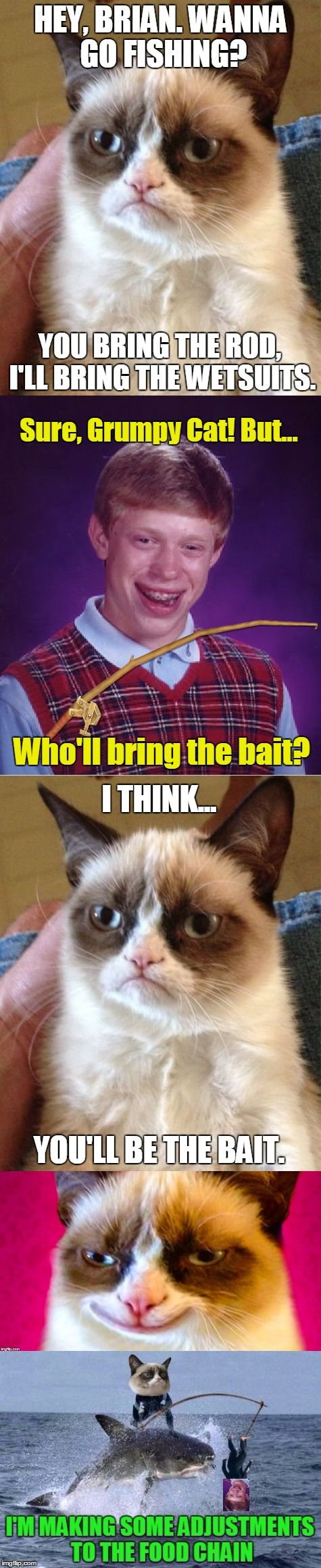 Bad luck brian and grumpy cat go fishing hey brian for Cats go fishing