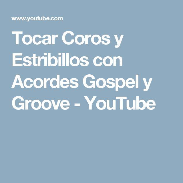 Tocar Coros y Estribillos con Acordes Gospel y Groove - YouTube
