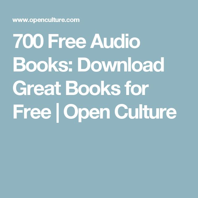 700 Free Audio Books: Download Great Books for Free | Open Culture