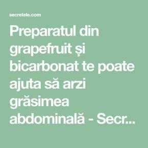 Preparatul din grapefruit și bicarbonat te poate ajuta să arzi grăsimea abdominală - Secretele.com