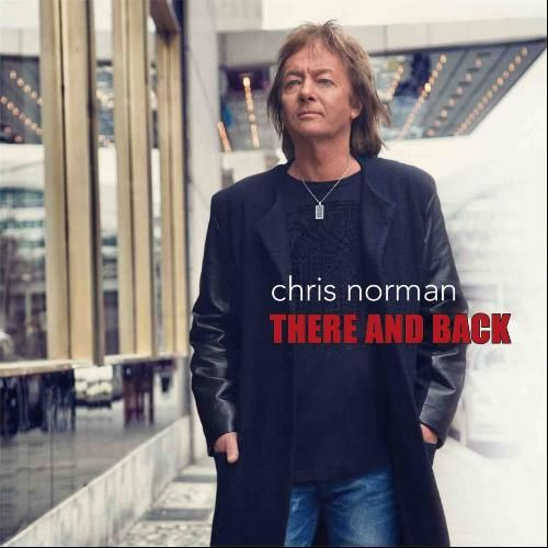 CHRIS NORMAN - THERE AND BACK 2013