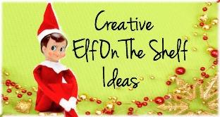 Elf On The Shelf creative ideas