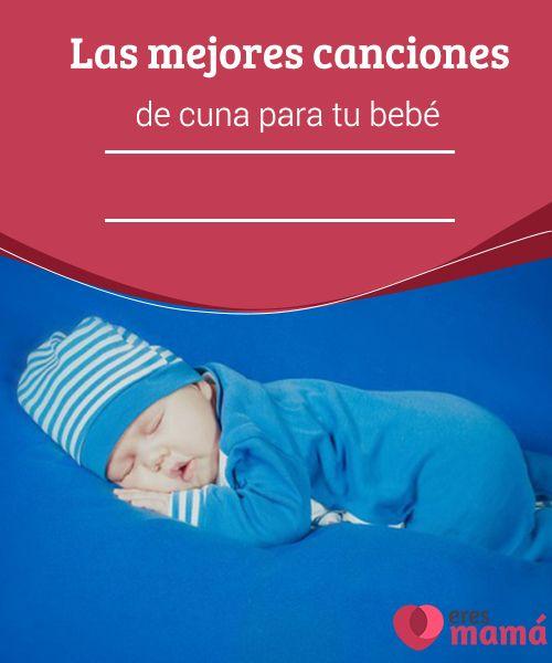 Las mejores canciones de cuna para tu beb babies and child - Canciones de cuna en catalan ...