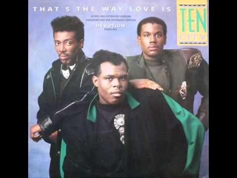 Ten City - That's The Way Love Is