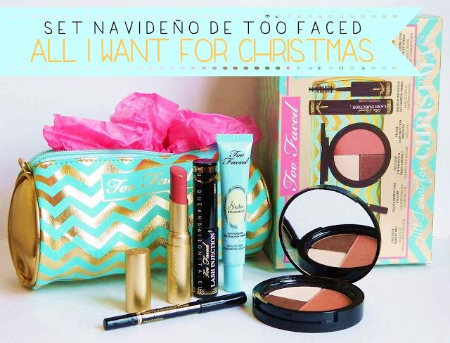 "QUE ANDAI BONITA!: [REVIEW] Set de Navidad ""All I Want For Christmas"" de Too Faced"