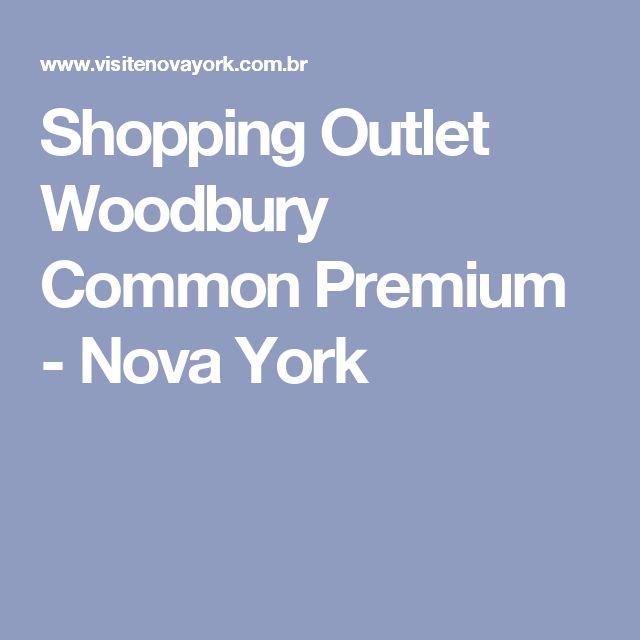 Shopping Outlet Woodbury Common Premium - Nova York