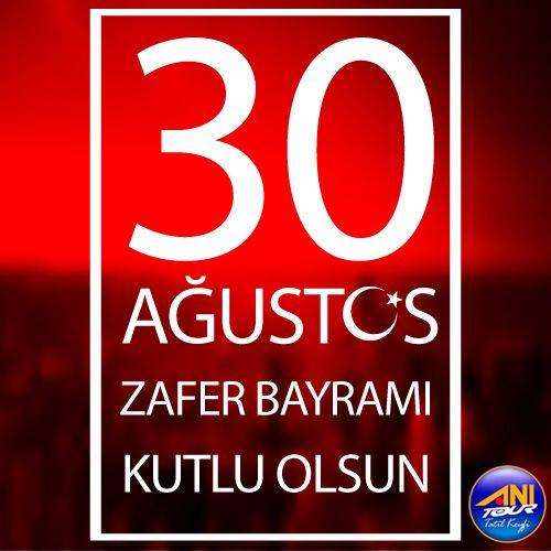 30 Ağustos Zafer Bayramı'mızın 94. yıldönümü gurur ve coşkuyla kutlu olsun!