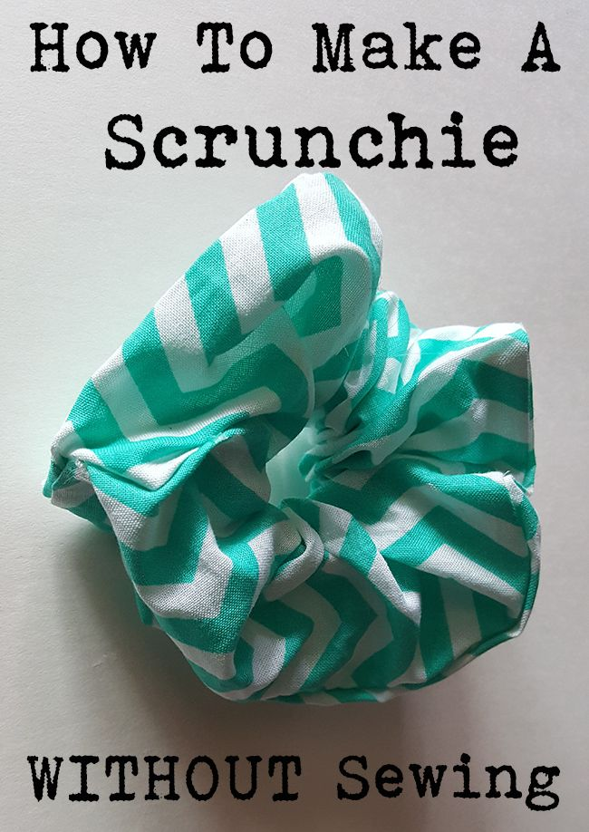How To Make A Scrunchie Without Sewing