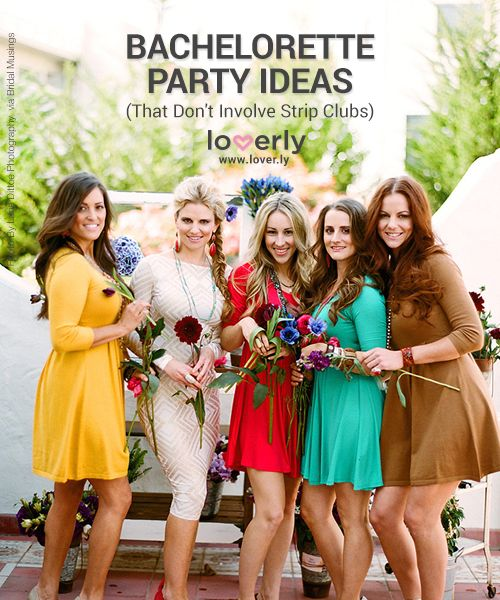 Fun Bachelorette Party Ideas (That Don't Involve Strip Clubs)