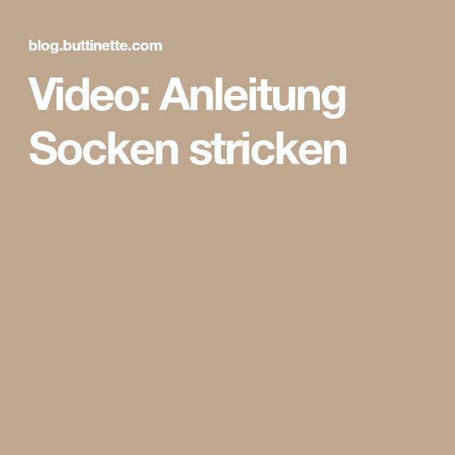 Video: Anleitung Socken stricken