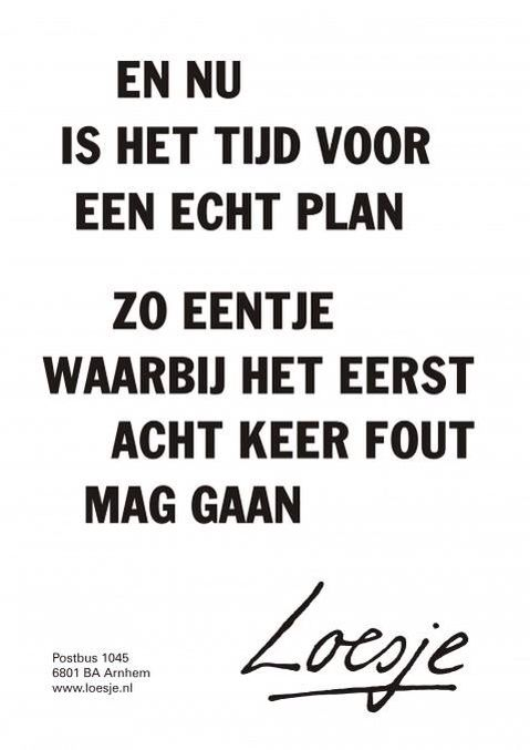 Citaten Loesje Posters : Best images about loesje on pinterest tes photo