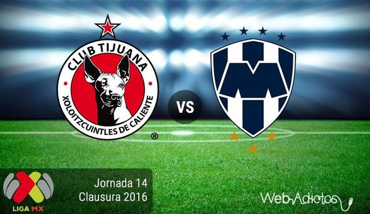Tijuana vs Monterrey, J14 del Clausura 2016 ¡En vivo por internet! - https://webadictos.com/2016/04/15/tijuana-vs-monterrey-j14-clausura-2016/?utm_source=PN&utm_medium=Pinterest&utm_campaign=PN%2Bposts