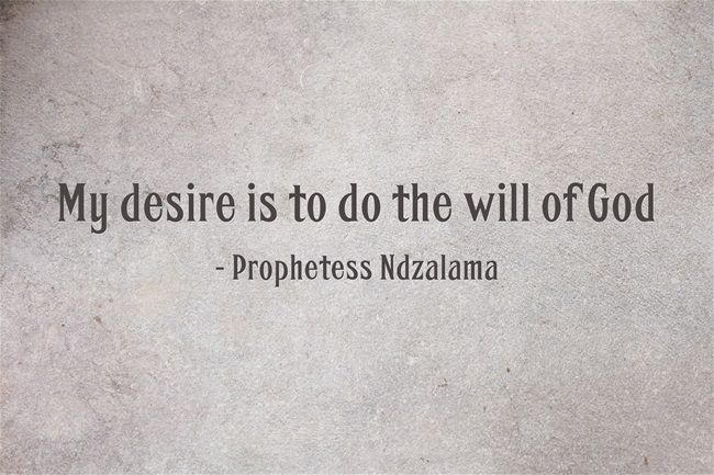 My desire is to do the will of God