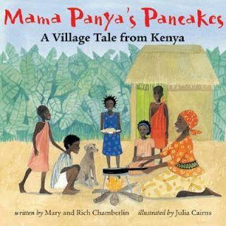 Mama Panya's Pancakes -- Pancake recipe on back -- A village tale from Kenya