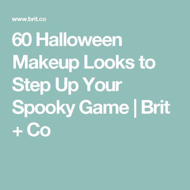 60 Halloween Makeup Looks to Step Up Your Spooky Game | Brit + Co