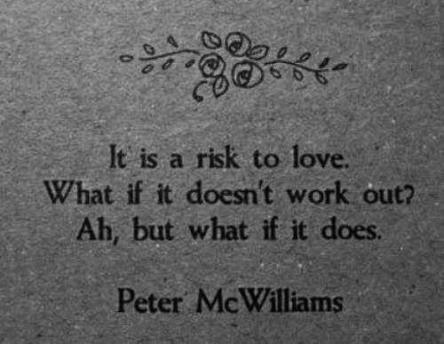 what if it does?Thoughts, Life, Inspiration, Quotes, Risks, Things, Work Out, Living, Peter Mcwilliams